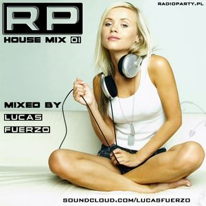 RP House Mix 01 mixed by Lucas Fuerzo