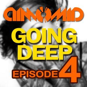 DimomiD - Going Deep (Episode 4)