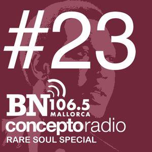 Concepto Radio en BN Mallorca #23 Rare Soul Special