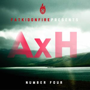 AxH - FatKidOnFire exclusive mix - July 2013