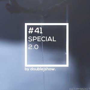 #41| SPECIAL 2.0