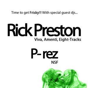 P-REZ: Live @ FRISKY 4/20 2012