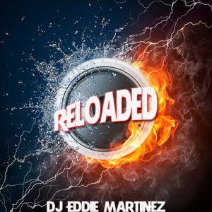 DJ Eddie Martinez Presents: House Sessions Episode 31 - RELOADED