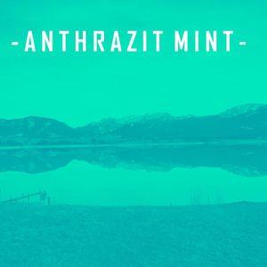 Anthrazit Mint  - Promo Mix 2016