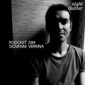 Giovanni Verrina, Nightclubber Podcast 94