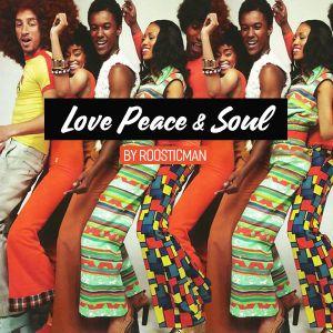 Love Peace & Soul - Nu#Funky#Disco#Soulful
