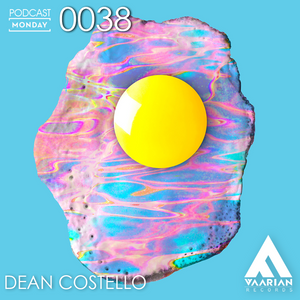 Podcast Monday 0038 by Dean Costello