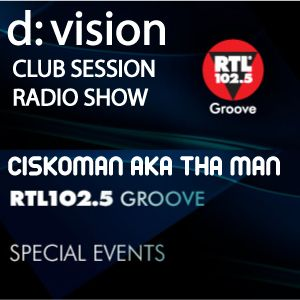 D:VISION CLUB SESSION  THA MAN ON RTL 102,5 GROOVE