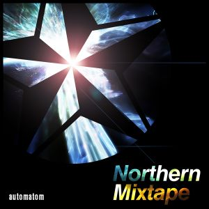 Northern Mixtape Volume 1