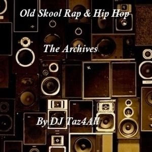 Old Skool Rap & Hip Hop - The Archives