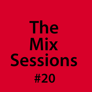 The Mix Sessions with Seán Savage #20