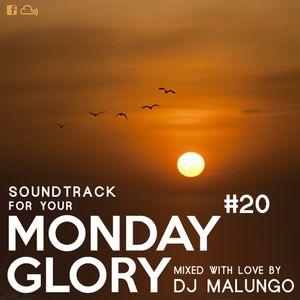 Monday Glory #20