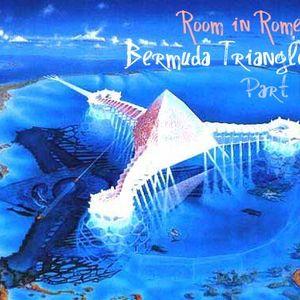 Room in Rome l Bermuda Triangle Part I l 2012 July Promo Mix