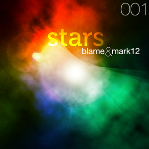 STARS 001 - The Podcast - Mixed & Selected by Blame&mark12