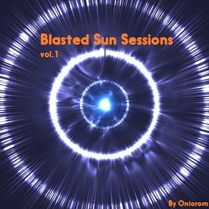 Blasted Sun sessions vol.1 (by Onicrom)