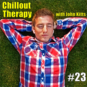 Chillout Therapy #23 (mixed by John Kitts)