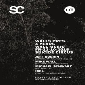 Michael Schwarz @ Walls Pres. 4 Years Wall Music - Suicide Circus Berlin - 23.10.2015
