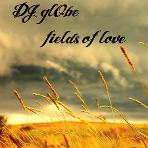 DJ glObe - Fields of love