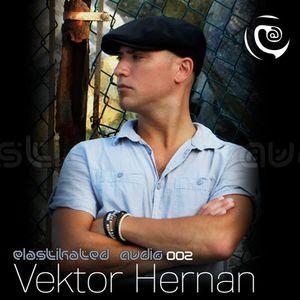 Elastikated Audio 002 - Vektor Hernan