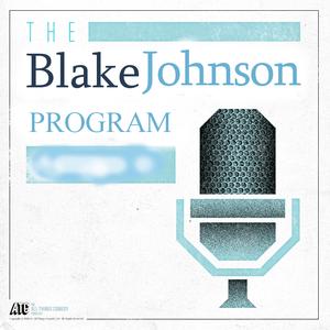 The Blake Johnson Program 7/31/15