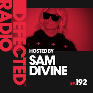 Defected Radio Show presented by Sam Divine - 14.02.20