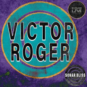 Victor Roger - Sonar Bliss 022
