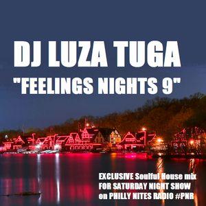 Dj LuzaTuga - Feelings Nights 9