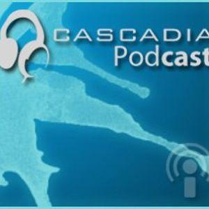 Cascadia Podcast Episode 12