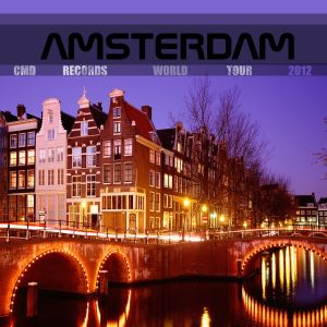 CMD Records World Tour 2012@Amsterdam