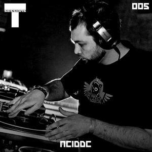 T SESSIONS 005 - ACIDDC