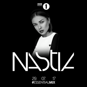 Nastia – Essential Mix (29-07-2017)