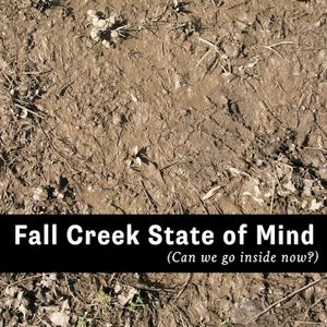 Fall Creek State of Mind