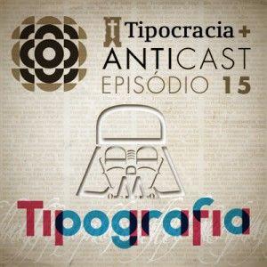 AntiCast 15 - Tipografia