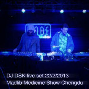 DJ DSK live set - Madlib Medicine Show Chengdu 22-2-2013