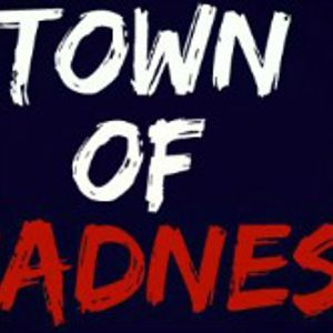 Mayno - Town Of Madness Radio Episode #017