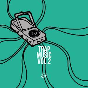 TRAP MUSIC VOL. 2
