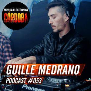 Guille Medrano @ Set Exclusivo Movida Electrónica Córdoba (Podcast 053) 08.06.16