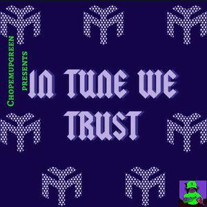 Chopemupgreen Presents: Lil Wayne-In Tune We Trust