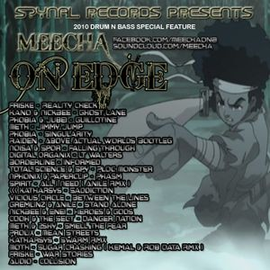 Meecha - On Edge - Spynal Special DNB Mix 2010