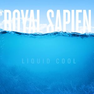 Royal Sapien - Liquid Cool (August 2013)