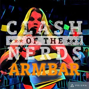 Clash of the Nerds Presents: ARMBAR - 1-18-2017