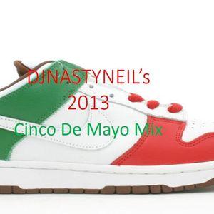DJ Nasty Neil- Cinco De Mayo Mix