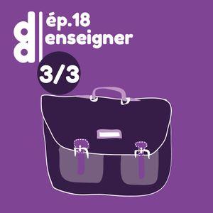 DESSIN DESSEIN // EP18 Enseigner - Partie 3 : Le DSAA, deux années riches