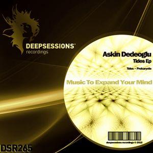 DSR265 Askin Dedeoglu - Tides Ep
