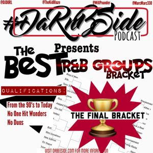 DaRnBside - R&b Group March Madness Finale