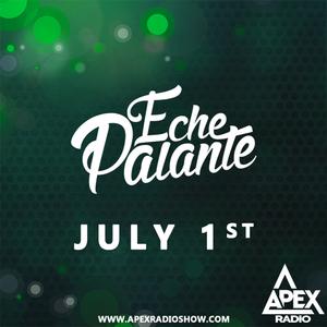 Apex Radio 005 w/Eche Palante