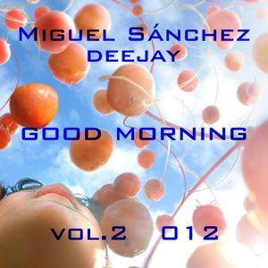 goo morning vol 2  012 by Miguel Sanchez deejay