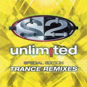 """2 Unlimited """"Trance Remixes"""" (Special Edition) 2002"""