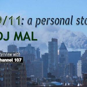 9/11: A Personal Story - DJ Mal