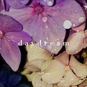 Daydream - April 2021